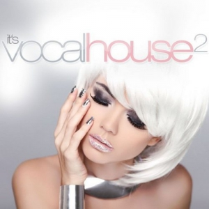 VA - It's Vocal House 2