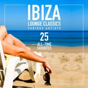 VA - Ibiza Lounge Classics: 25 All-Time Favorites