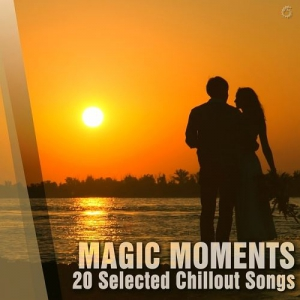 VA - Magic Moments 20 Selected Chillout Songs