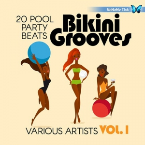 VA - Bikini Grooves (20 Pool Party Beats Vol 1)