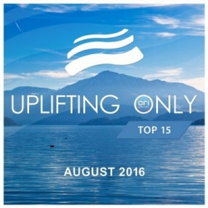 VA - Uplifting Only Top 15 August