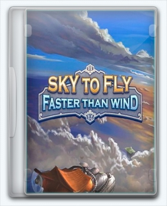 Sky To Fly: Faster Than Wind[Ru/Multi] (1.0) SteamRip Let'sPlay