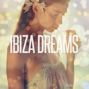 VA - Ibiza Dreams, Vol. 1 (Finest Island Chill Out Mix)