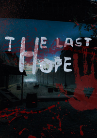 The Last Hope | RePack от Stinger
