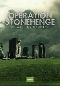 BBC: Операция Стоунхендж. Тайна, скрытая под камнями (1-2 серии из 2)