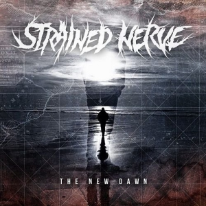 Strained Nerve - The New Dawn