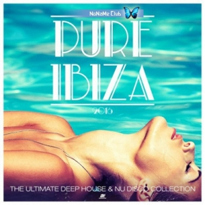 VA - Pure Ibiza - The Ultimate Deep House & Nu Disco Collection
