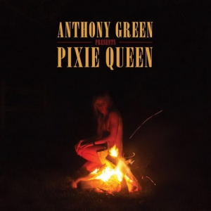 Anthony Green - Pixie Queen