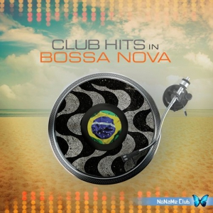 VA - Club Hits In Bossa Nova