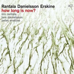 Iiro Rantala, Lars Danielsson, Peter Erskine - how long is now?