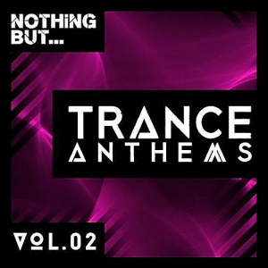 VA - Nothing But... Trance Anthems Vol.2