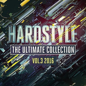 VA - Hardstyle The Ultimate Collection Vol.3