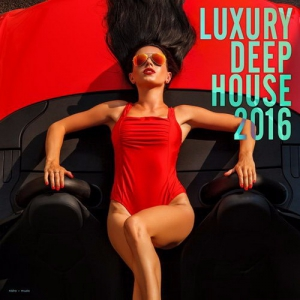 VA - Luxury Deep House 2016