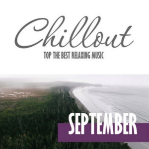 VA - Chillout September 2016 Top 10 September Relaxing Chill Out and Lounge Music
