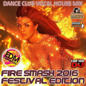 VA - Fire Smash Dance Festival Edition