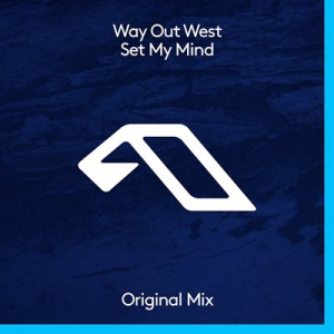 Way Out West - Set My Mind (Single)