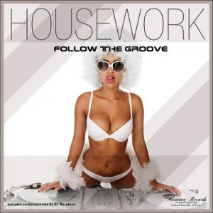 Housework - Follow The Groove