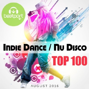 VA - Beatport Top 100 Indie Dance / Nu Disco August