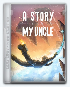 A Story About My Uncle [En/Multi] (1.0.8767.0) License GOG