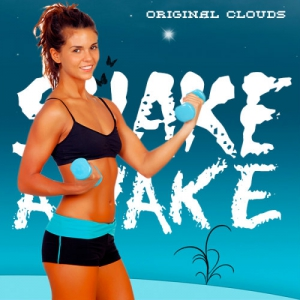 VA - Shake Awake Original Clouds