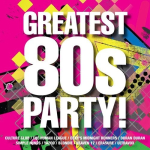 VA - Greatest 80s Party