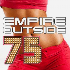 VA - Empire Outside 75