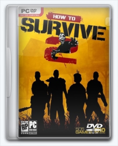 How to Survive 2 | Repack R.G. Механики