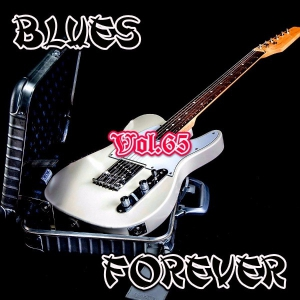 VA - Blues Forever, Vol.65