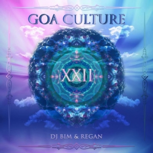 VA - Goa Culture Vol. XXII (Compiled By DJ Bim & Regan)