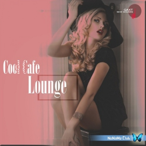 VA - Cool Cafe Lounge (QAXT New Sounds)