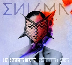 Enigma - Love Sensuality Devotion: Greatest Hits & Remixes [2CD, Remastered]