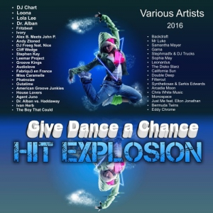 VA - Hit Explosion Give Dance a Chance