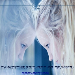 Yanik(The Project Of Trance) - Reflection
