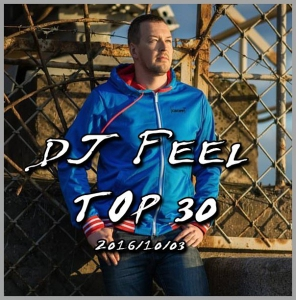 DJ Feel - TOP 30 [03-10]