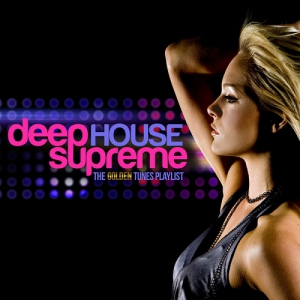 VA - Deep House Supreme The Golden Tunes Playlist