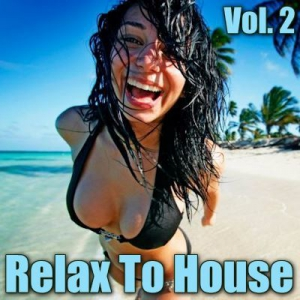 VA - Relax to House Vol. 2