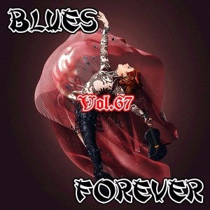 VA - Blues Forever, Vol.67
