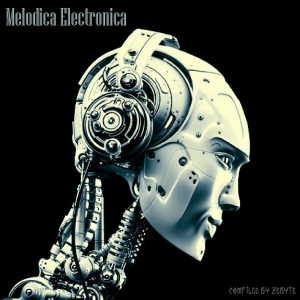 VA - Melodica Electronica [Compiled by Zebyte]
