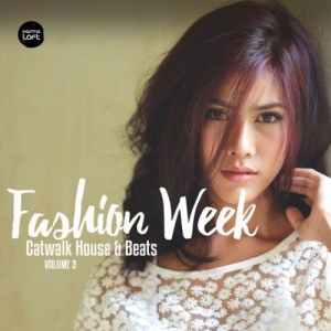 VA - Fashion Week Vol.3: Catwalk House & Beats