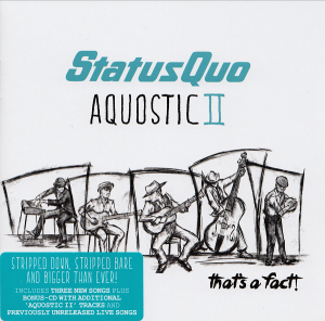 Status Quo - Aquostic II: That's a Fact! [Deluxe Edition]