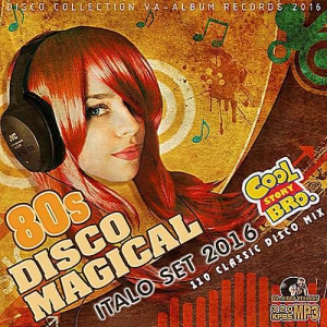 VA - 80s Disco Magical: Italo Set