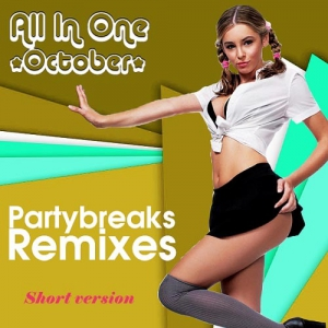 VA - Partybreaks and Remixes - All In One October (short version)