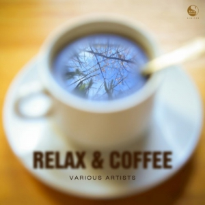 VA - Relax and Coffee