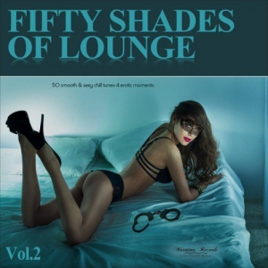 VA - Fifty Shades of Lounge Vol.2