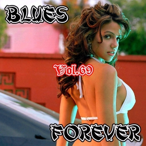 VA - Blues Forever, Vol.69