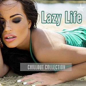 VA - Lazy Life Chillout Collection