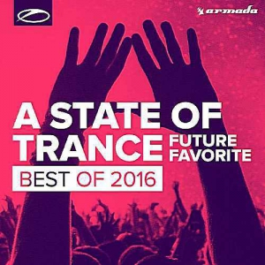 VA - A State Of Trance: Future Favorite Best Of