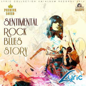VA - Sentimental Rock Blues Story