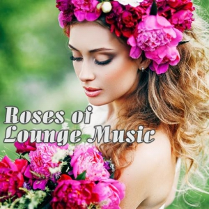 VA - Roses of Lounge Music