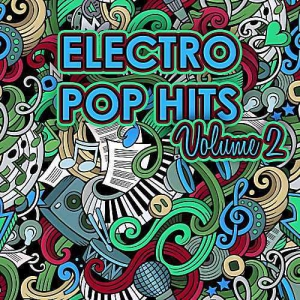 VA - Electro Pop Hits Vol.2